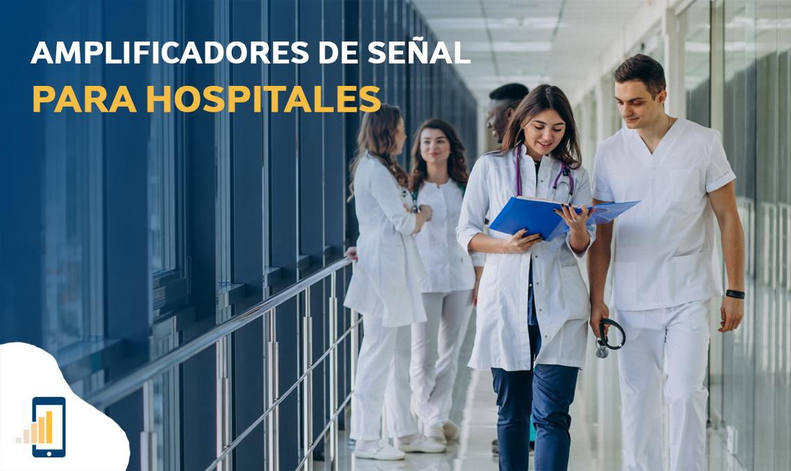 Amplificadores de señal para hospitales