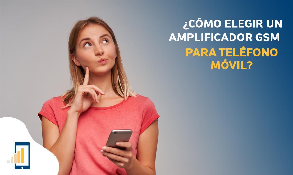 Cómo elegir un amplificador gsm para teléfono móvil